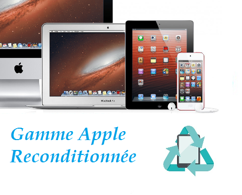 Gamme Apple Reconditionnée